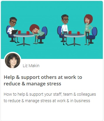 Online course - Help & support others at work to reduce & manage stress