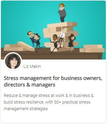 Online course - Stress management for business owners, directors & managers